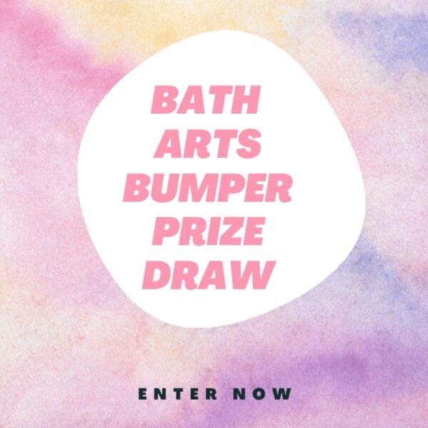 Bath Arts Bumper Prize Draw